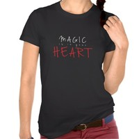 Magic Is In Your Heart Love Gift Tee Shirt