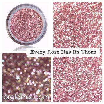 Every Rose Has It's Thorn Glitter Pigment
