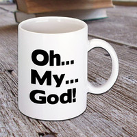 Friends TV Show Quote Mug that says Oh...My...God!, Coffee Lover, TV Quote, Funny Quote, Hot Drinks, Printed Mug, Tea, Latte, Cappuccino