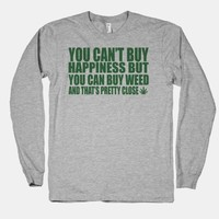 You can buy weed   HUMAN
