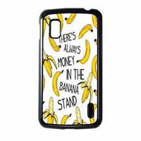 Theres Always Money In The Banana Stand Nexus 4 Case
