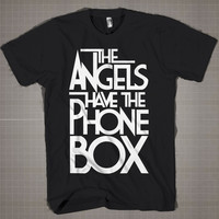 The Angels Have The Phone Box  Mens and Women T-Shirt Available Color Black And White