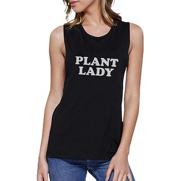 Plant Lady Black Muscle Top Funny Letter Printed Tanks Gift For Mom