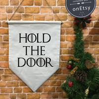 Game of Thrones Hold The Door banner flag and hanging device, wall banner flag, wall hanging decoration funny gifts
