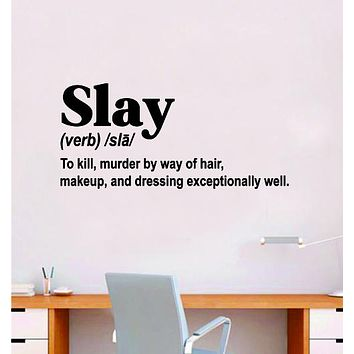 Slay Definition Wall Decal Sticker Vinyl Home Decor Bedroom Art Make Up Cosmetics Lashes Brows Vanity Beauty Girls