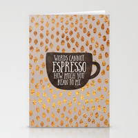 Words cannot espresso how much you bean to me Stationery Cards by Elisabeth Fredriksson