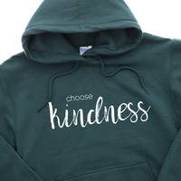Choose Kindness Hoodie