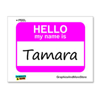 Tamara Hello My Name Is Sticker
