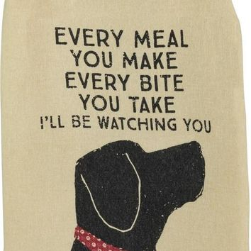 Every Bite I'll Be Watching You Dish Towel with Dog Design