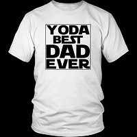 Yoda Best Dad Ever T-shirt for Dad Daddy Father's Day Gift Dad Tee Shirt Graphic Tshirt