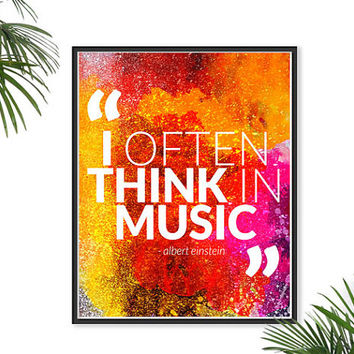 Music Quote Einstein Quote Print Typography poster watercolor Happy Inspirational Print Modern Wall Art Positive Energy Motivational Print