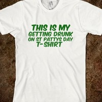 GETTING DRUNK ON ST PATTYS DAY