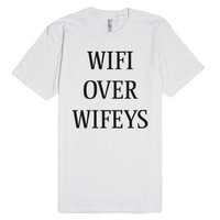 wifi over wifeys-Unisex White T-Shirt