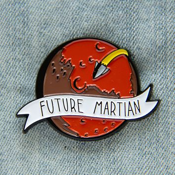 """Future Martian"" Mars Space Travel Enamel Pin"