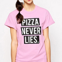 Pink Pizza Never Lies Shirt