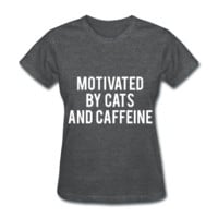 Motivated By Cats And Caffeine, Women's T-Shirt