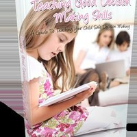 #$Children   - Teaching Good Decision Making Skills  +  Caboodle of best eBooks