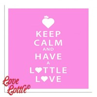 Have a Lottle Love (Pink)