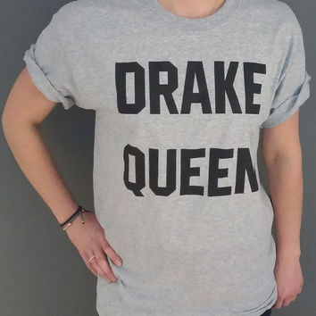 Drake Queen T-shirt Unisex  T-shirt For Girls gift birthday Friend GIft Sexy t-shirt Drake Drizzy 86
