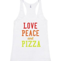 Love Peace and PIZZA