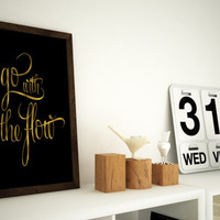 Go with the flow gold foil print - 11x14 or 12x16 (A3) Typography Wall Art