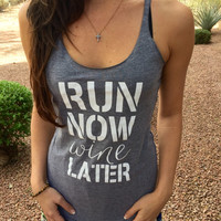 Workout Clothes. Workout Clothes For Women. Run-Now-Wine-Later. Running Shirt. Run Tank Top. Run Shirt. Gym Clothes. Gym Running Tank Top.