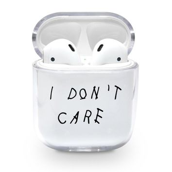 I Dont Care Airpods Case