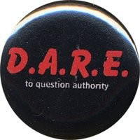 Dare - To Question Authority