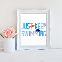 Just Keep Swimming Quote, Disney Pixar Finding Nemo Inspiration Printable Sign, Printable Digital Wall Art Template, Instant Download, 8x10