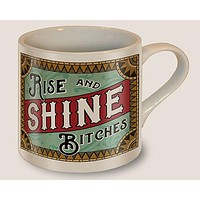 Rise and Shine Bitches Coffee Mug | Vintage Style | Design on Both Sides | In a Gift Box
