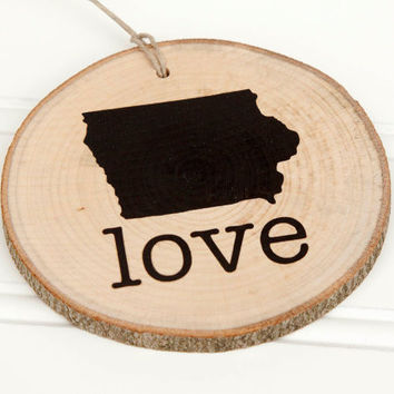 Iowa Love state shape Maple wood slice ornaments - Set of 4.  Wedding favor, Bridal Shower, Country Chic, Rustic, Valentine Gift