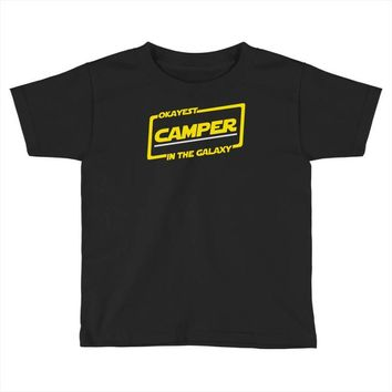 okayest camper in the galaxy funny camping Toddler T-shirt