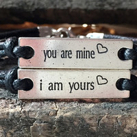 You are mine, I am yours Bracelet, Custom Couples bracelets, engraved bracelet, Couples bracelet,  matching couple Bracelet custom jewelry