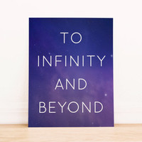 To Infinity and Beyond PRINTABLE Art Dorm Decor Typography Poster Home Decor Office Decor Apartment Poster