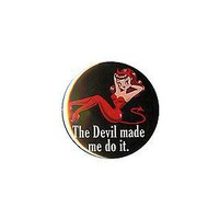 """Licensed cool NEW THE DEVIL MADE ME DO IT BOMBSHELL SHE-DEVIL 1 1/4"""" Button Pinback Pin Back"""