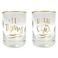 SLANT COLLECTIONS 8OZ BE MERRY & SPREAD CHEER DOF GLASS S/2