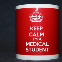 Keep Calm I'm A Medical Student (Center. But you can choose position) - Coffee Mug (1x) shipping by airmail