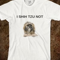 Supermarket: I Shih Tzu Not Dog T-Shirt from Glamfoxx Shirts