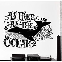 Wall Vinyl Decal Ocean Quote Whale As Free As Ocean Home Interior Decor Unique Gift z4247