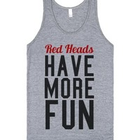 Red Heads Have More Fun-Unisex Athletic Grey Tank