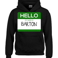 Hello My Name Is BARTON v1-Hoodie