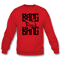 Bang Bang Sweatshirt