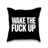 Wake The Fuck Up Throw Pillow