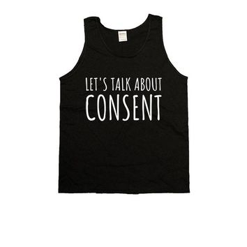 Let's Talk About Consent -- Unisex Tanktop