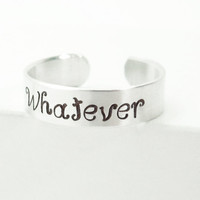 Whatever ring - Adjustable silver-tone aluminum ring - Hand-stamped Whatever ring - Message ring with an attitude