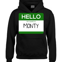 Hello My Name Is MONTY v1-Hoodie