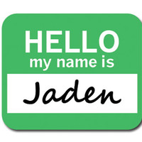 Jaden Hello My Name Is Mouse Pad