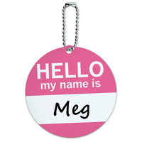 Meg Hello My Name Is Round ID Card Luggage Tag