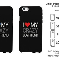 Love My Crazy Girlfriend Boyfriend - Couple Phone Cases - 365 Printing Inc