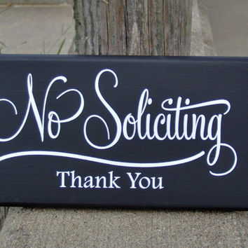No Soliciting Thank You Wood VinylSign Retro Modern Everyday Home Garden Yard Decoration Sign Decor Private Disturb Property Residence Art
